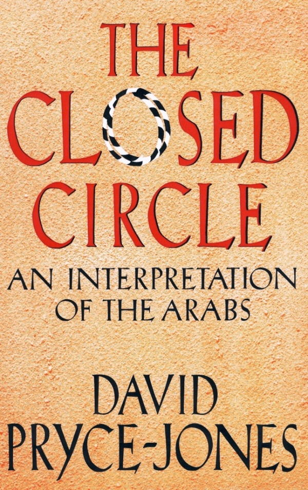 The Closed Circle by David Pryce-Jones